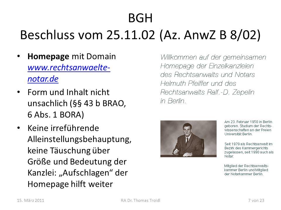 BGH Beschluss vom 25.11.02 (Az. AnwZ B 8/02)