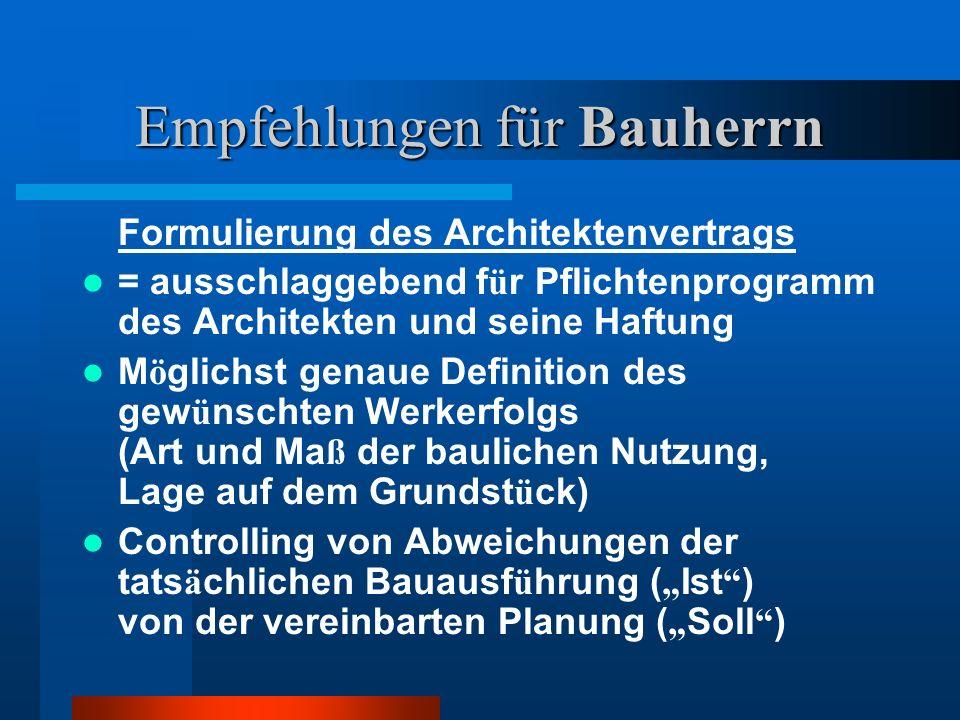 Empfehlungen für Bauherrn