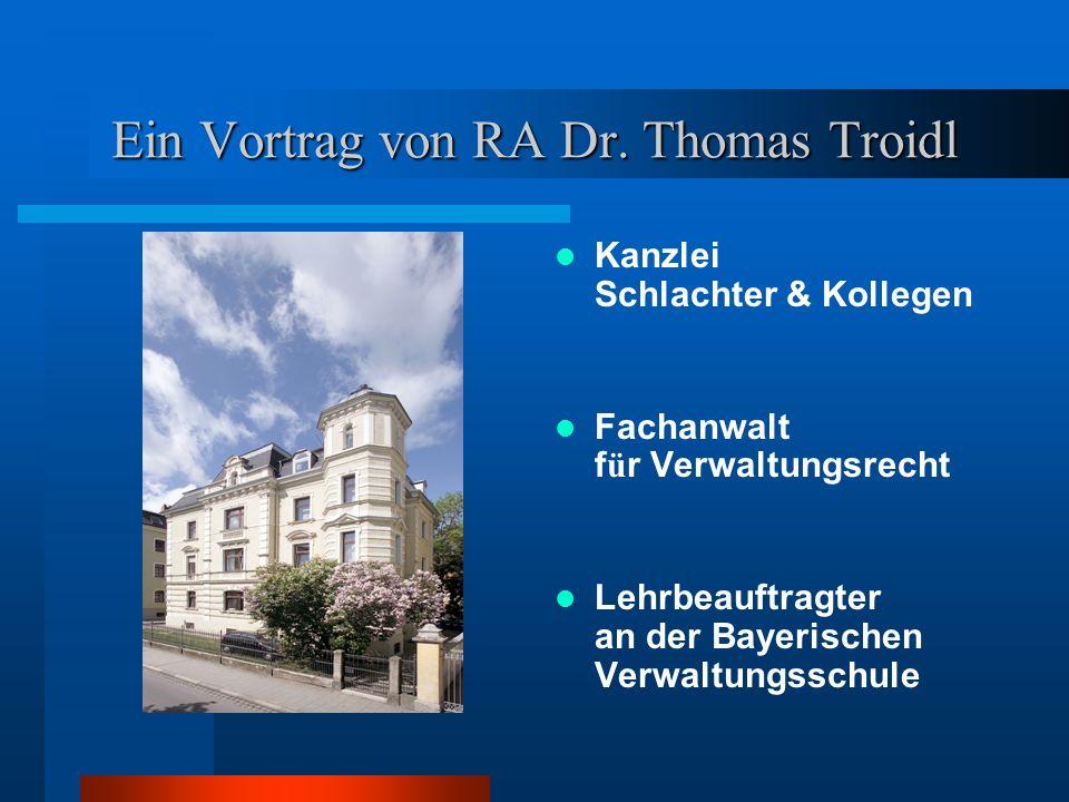 Ein Vortrag von RA Dr. Thomas Troidl