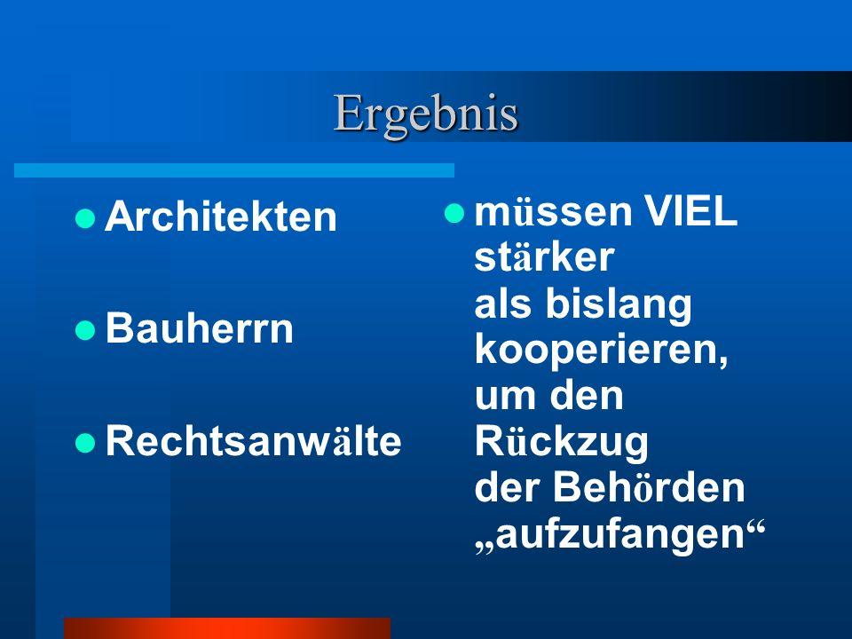 Ergebnis Architekten Bauherrn Rechtsanwälte