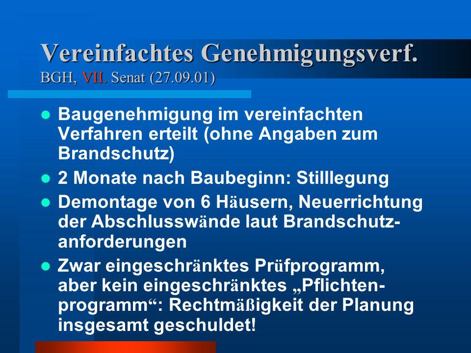 Vereinfachtes Genehmigungsverf. BGH, VII. Senat (27.09.01)