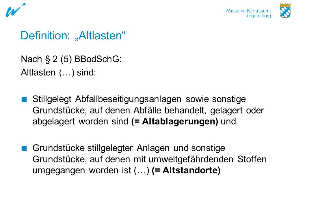 "Definition: ""Altlasten"