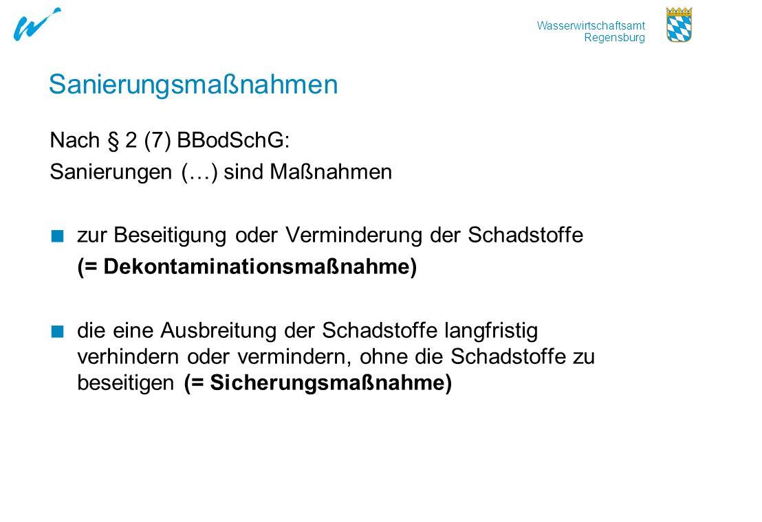 Sanierungsmaßnahmen Nach § 2 (7) BBodSchG: