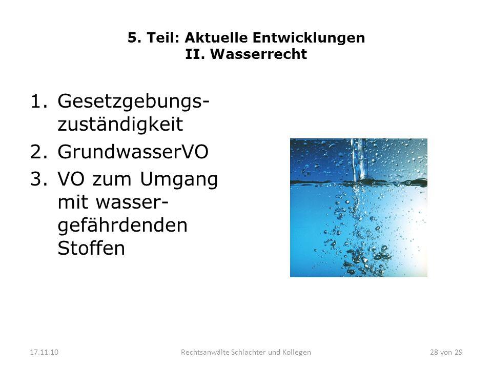 5. Teil: Aktuelle Entwicklungen II. Wasserrecht