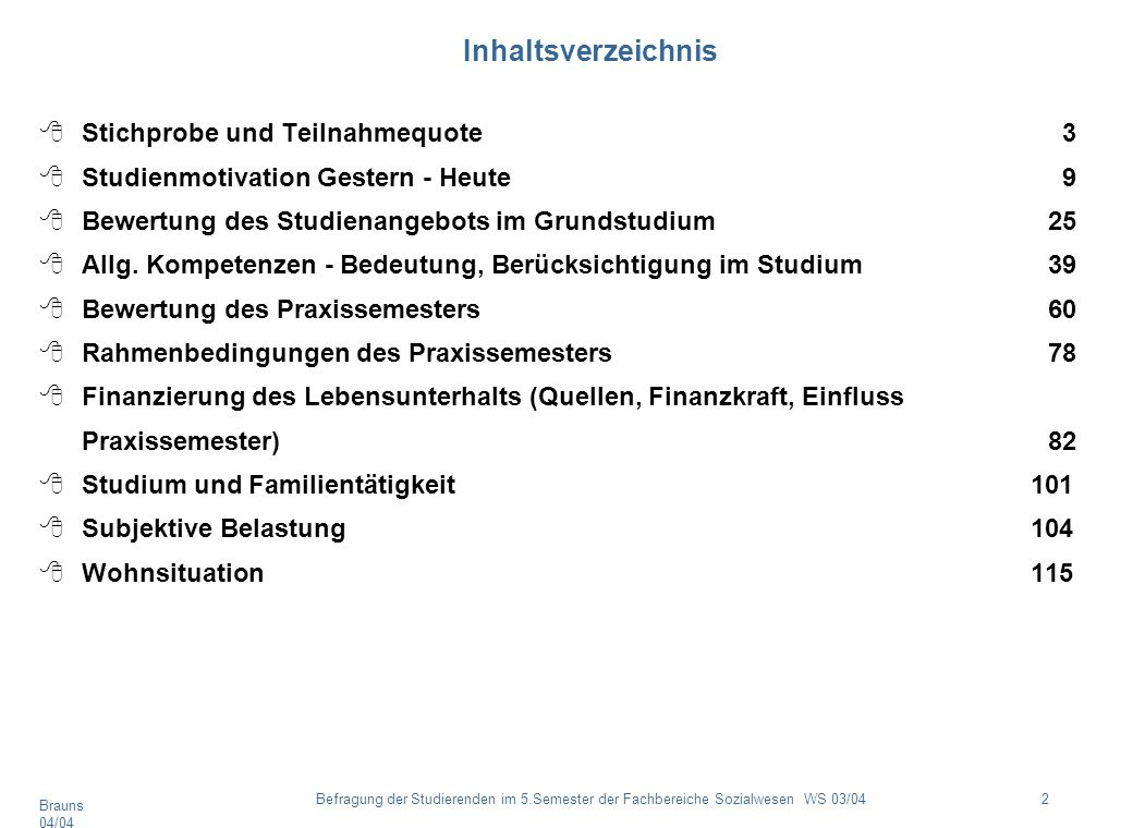 Inhaltsverzeichnis Stichprobe und Teilnahmequote 3