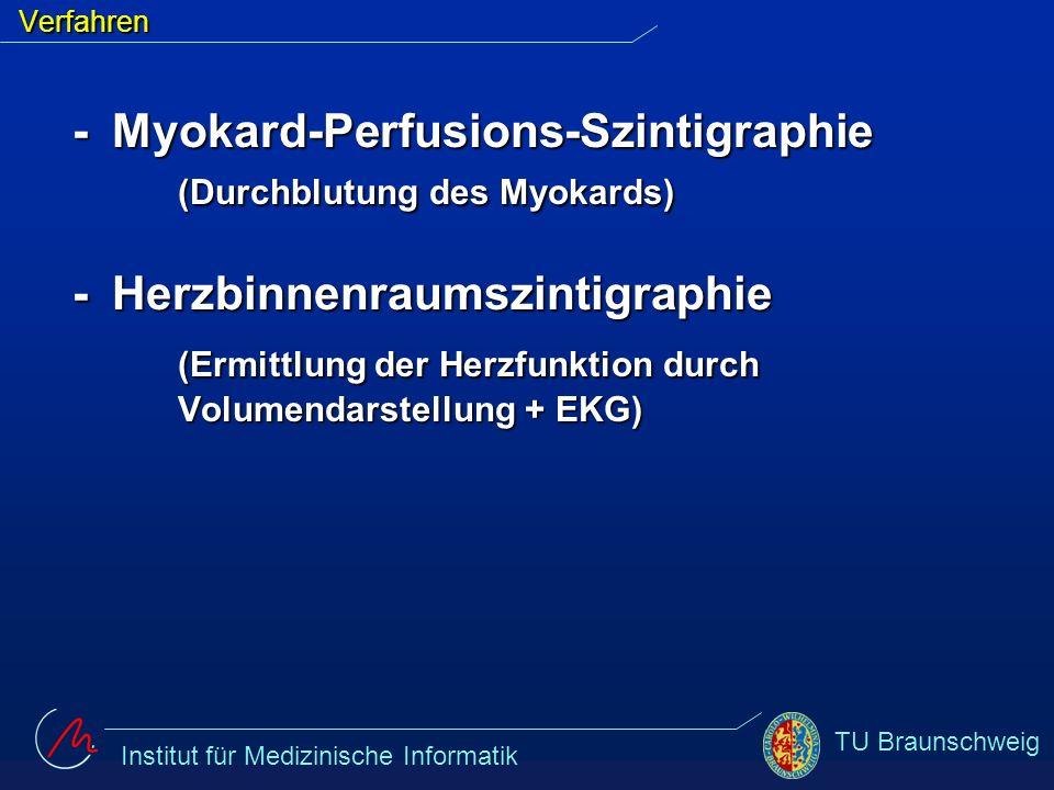 - Myokard-Perfusions-Szintigraphie (Durchblutung des Myokards)