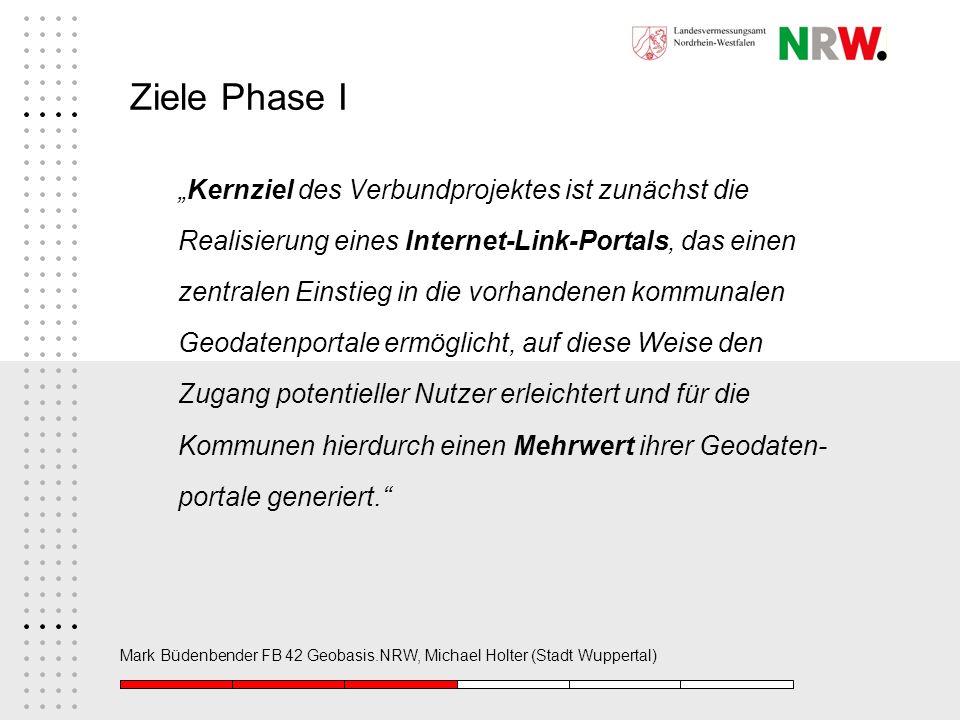 """Ziele Phase I """"Kernziel des Verbundprojektes ist zunächst die"""