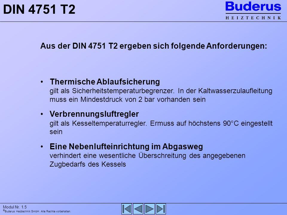 DIN 4751 T2 Aus der DIN 4751 T2 ergeben sich folgende Anforderungen: