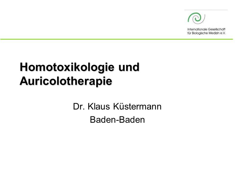 Homotoxikologie und Auricolotherapie