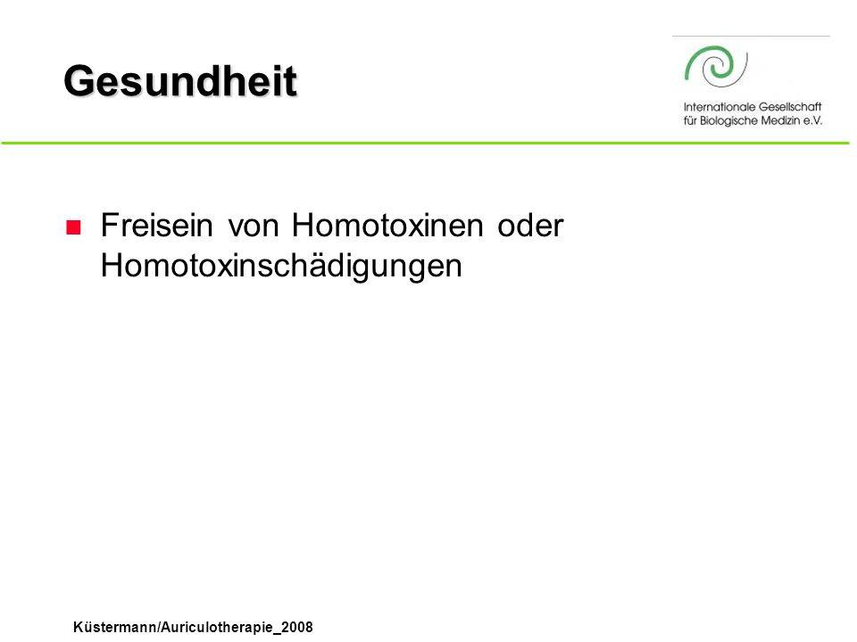 Gesundheit Freisein von Homotoxinen oder Homotoxinschädigungen