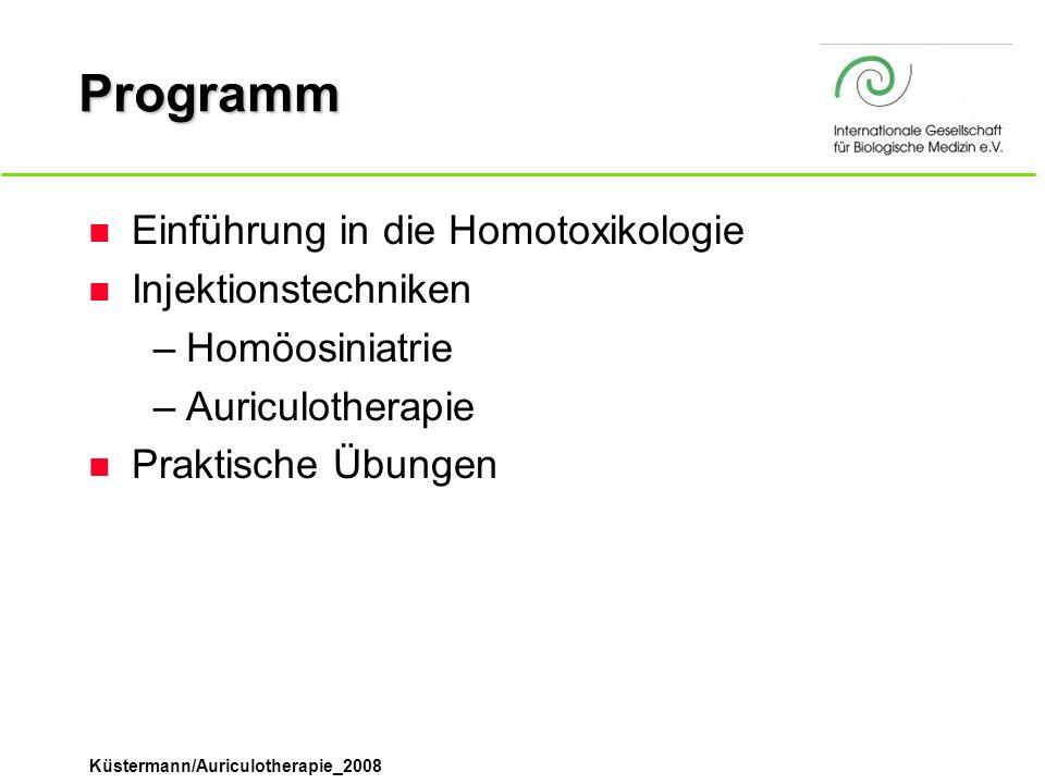 Programm Einführung in die Homotoxikologie Injektionstechniken