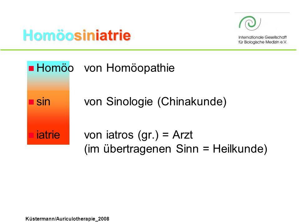Homöosiniatrie Homöo von Homöopathie sin von Sinologie (Chinakunde)