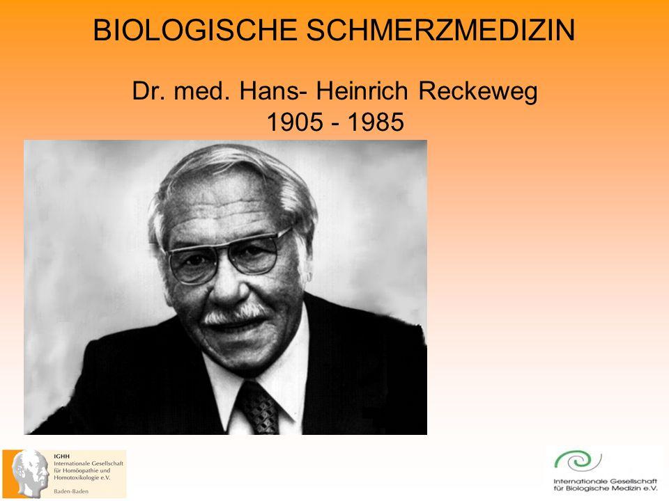 Dr. med. Hans- Heinrich Reckeweg 1905 - 1985