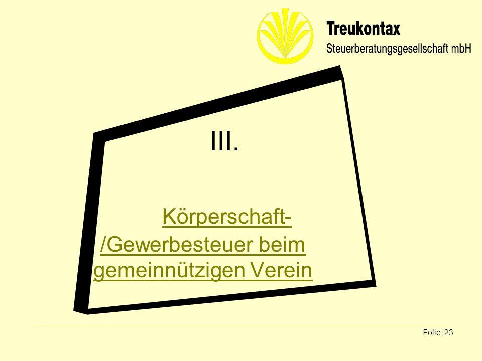 III. Körperschaft-/Gewerbesteuer beim gemeinnützigen Verein