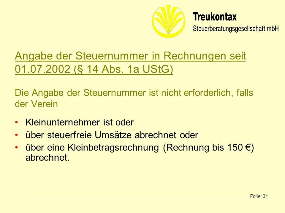 Angabe der Steuernummer in Rechnungen seit 01. 07. 2002 (§ 14 Abs