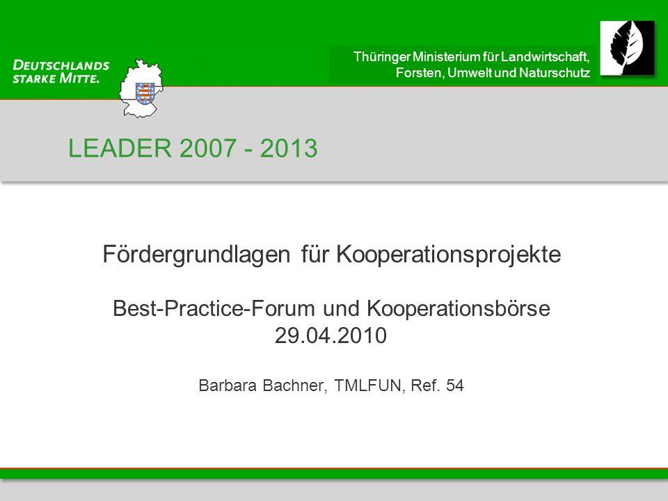 LEADER 2007 - 2013 Fördergrundlagen für Kooperationsprojekte