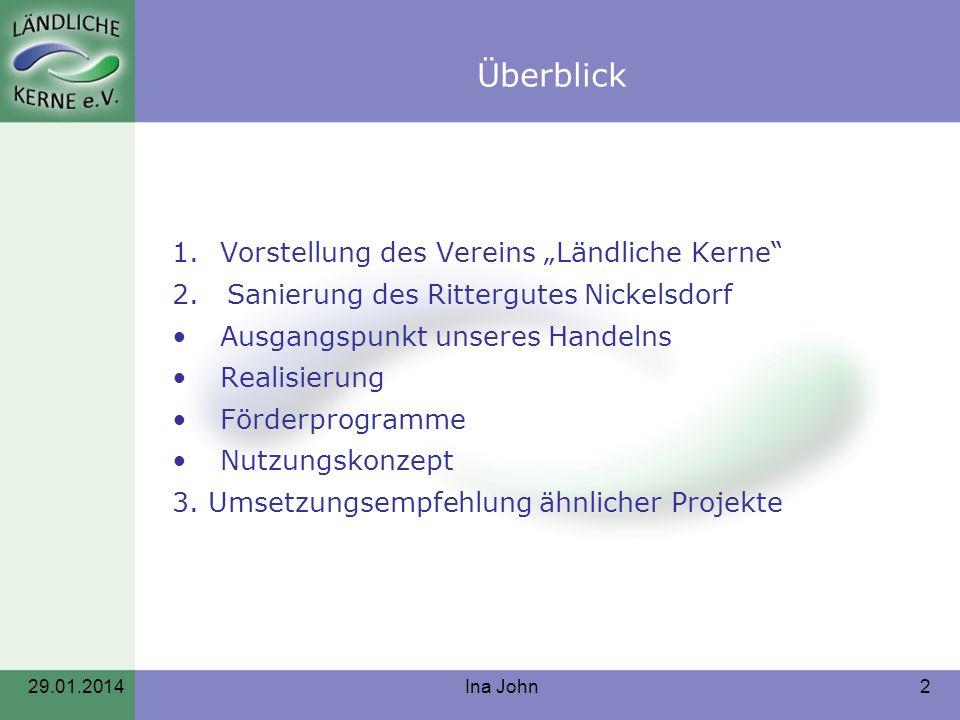 """Überblick Vorstellung des Vereins """"Ländliche Kerne"""