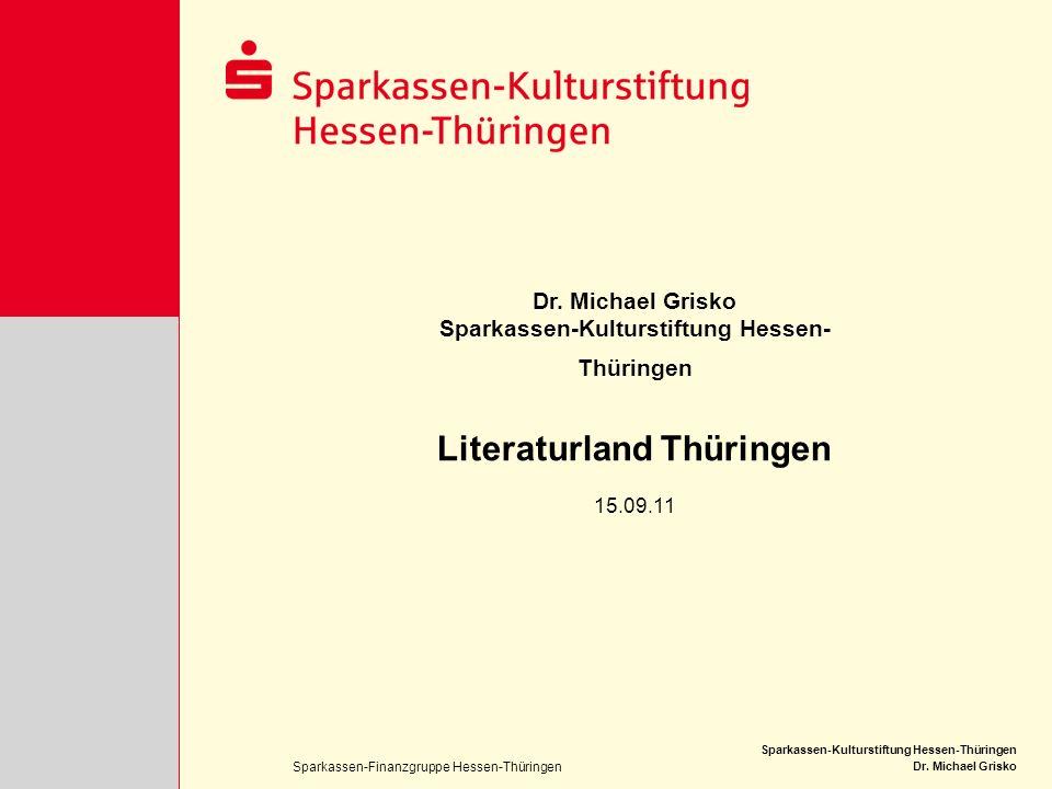 Sparkassen-Kulturstiftung Hessen-Thüringen Literaturland Thüringen