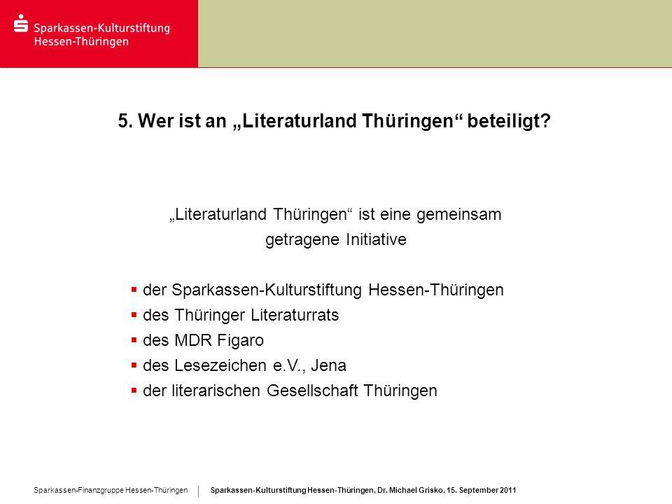 """5. Wer ist an """"Literaturland Thüringen beteiligt"""