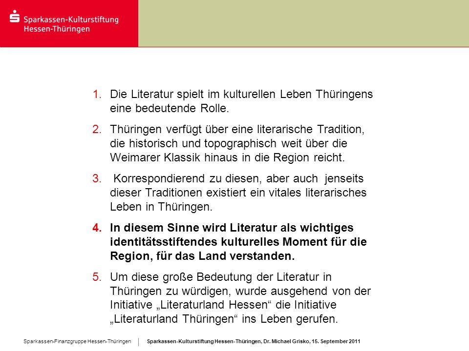 Die Literatur spielt im kulturellen Leben Thüringens eine bedeutende Rolle.