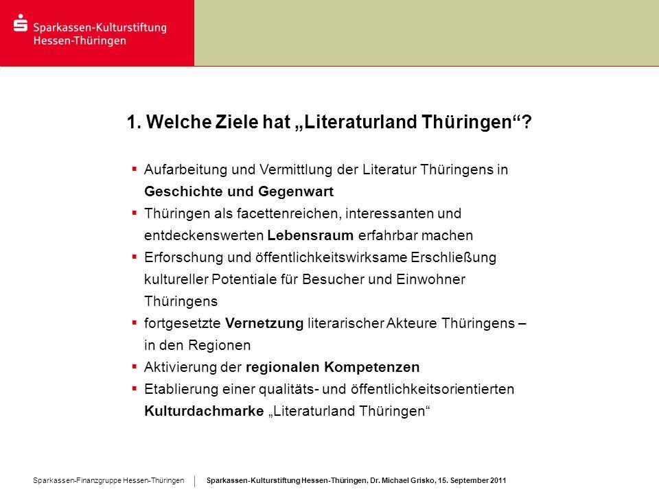 """1. Welche Ziele hat """"Literaturland Thüringen"""