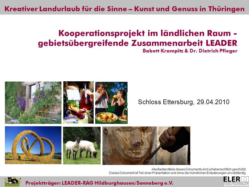 Kooperationsprojekt im ländlichen Raum - gebietsübergreifende Zusammenarbeit LEADER Babett Krampitz & Dr. Dietrich Pfleger