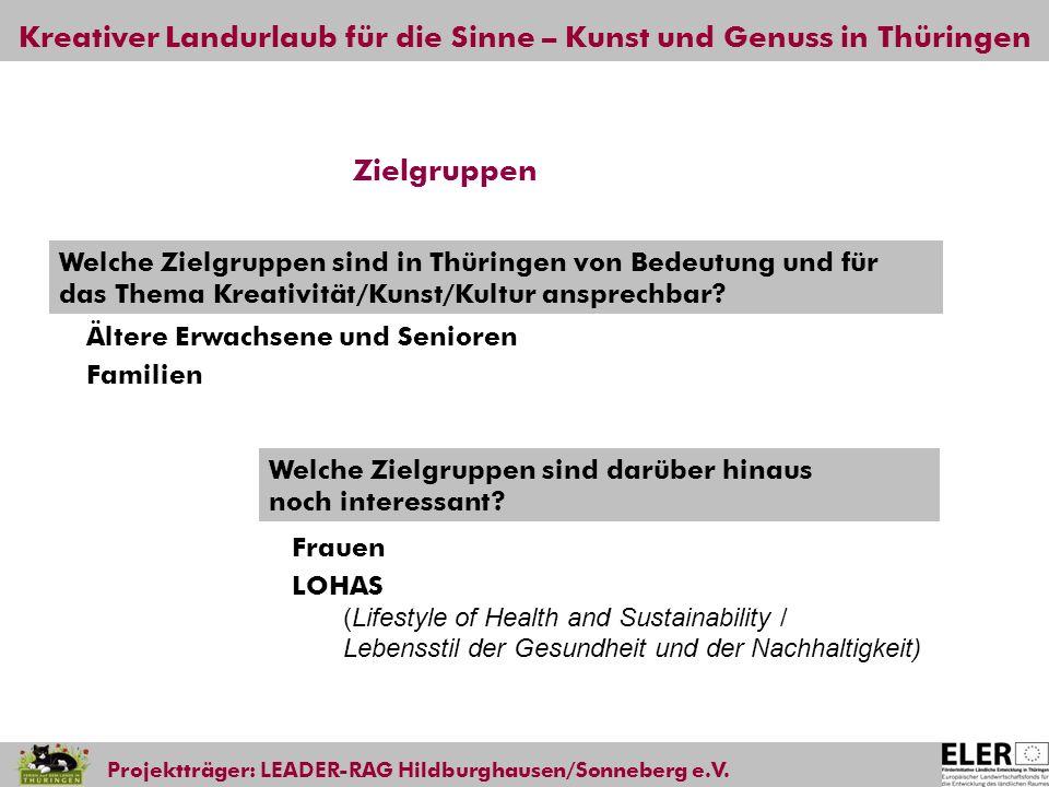 Zielgruppen Welche Zielgruppen sind in Thüringen von Bedeutung und für