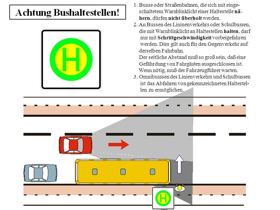 1. Busse oder Straßenbahnen, die sich mit einge-