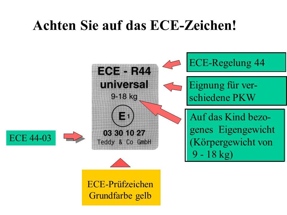 Achten Sie auf das ECE-Zeichen!