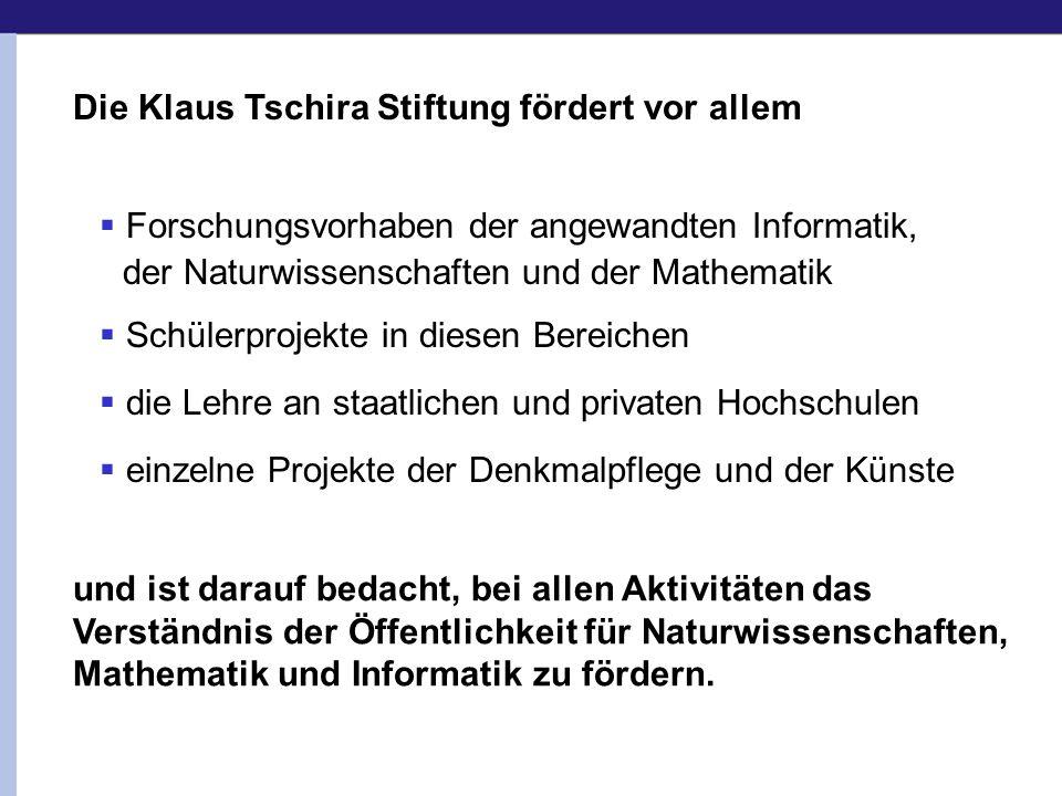 Die Klaus Tschira Stiftung fördert vor allem