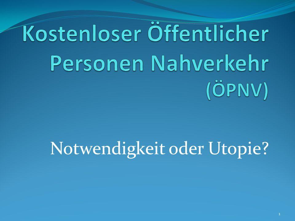 Kostenloser Öffentlicher Personen Nahverkehr (ÖPNV)