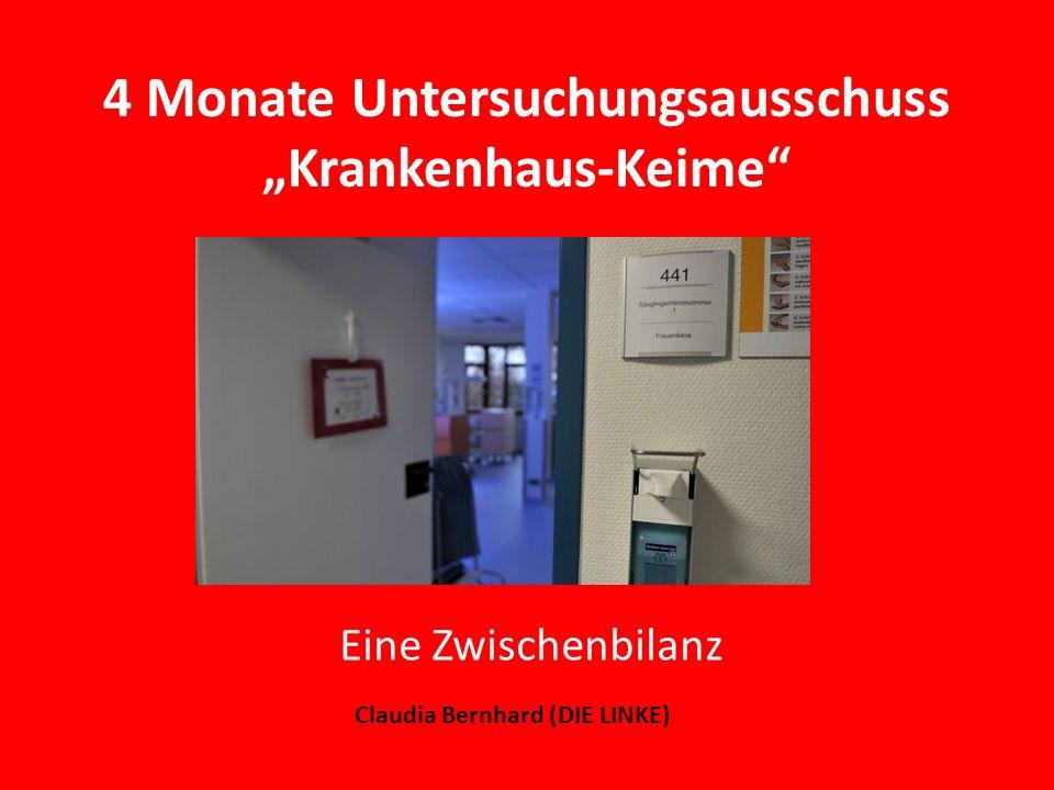 """4 Monate Untersuchungsausschuss """"Krankenhaus-Keime"""