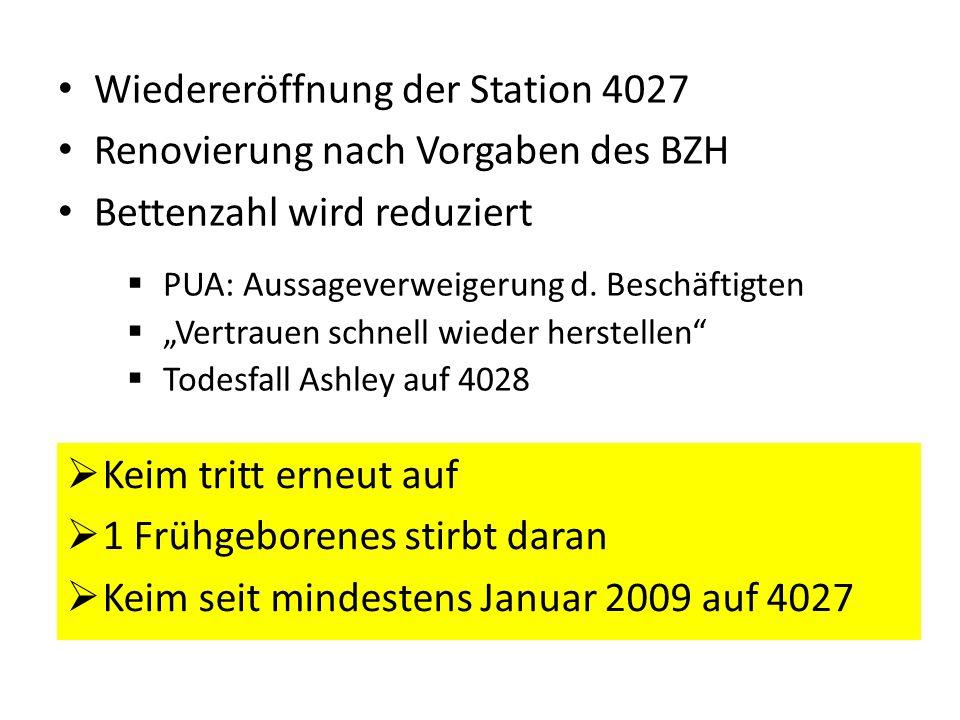 Wiedereröffnung der Station 4027 Renovierung nach Vorgaben des BZH