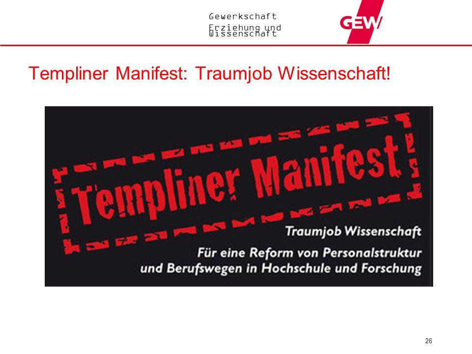 Templiner Manifest: Traumjob Wissenschaft!