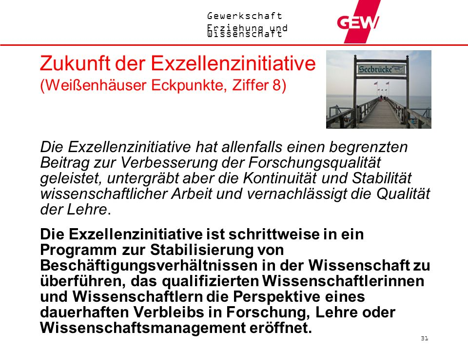 Zukunft der Exzellenzinitiative (Weißenhäuser Eckpunkte, Ziffer 8)
