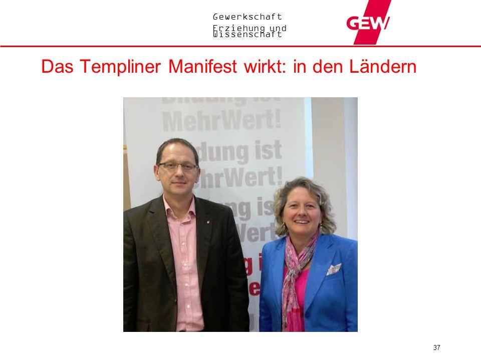 Das Templiner Manifest wirkt: in den Ländern