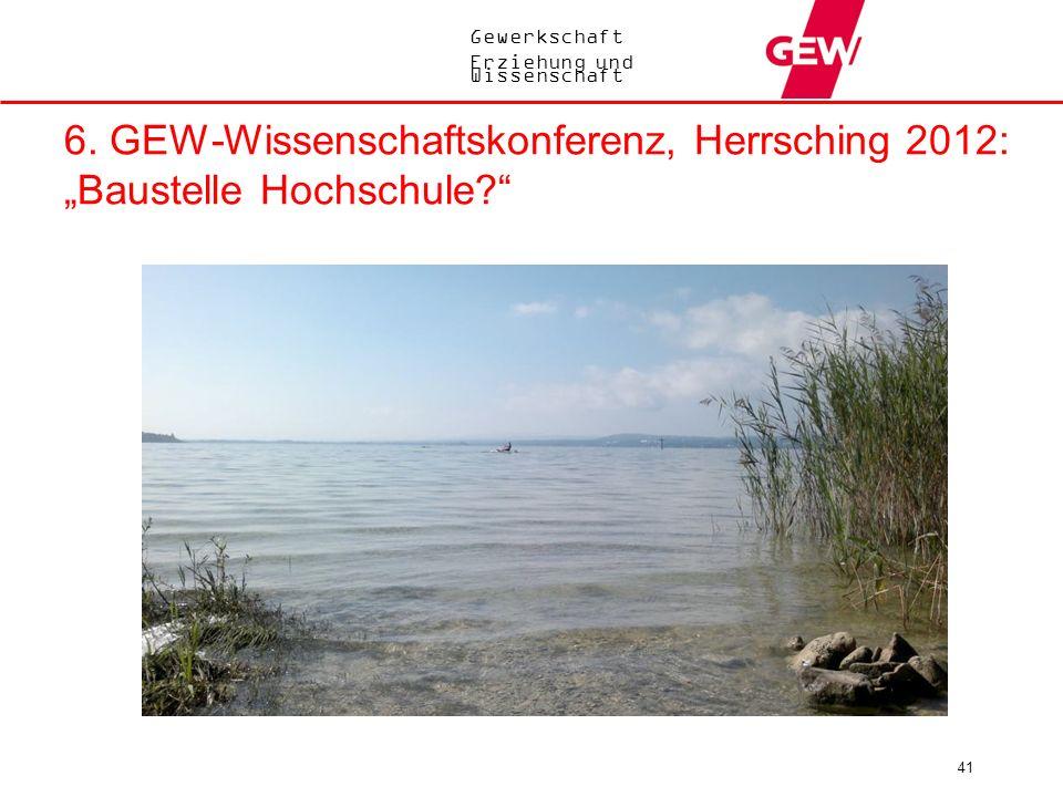 """6. GEW-Wissenschaftskonferenz, Herrsching 2012: """"Baustelle Hochschule"""