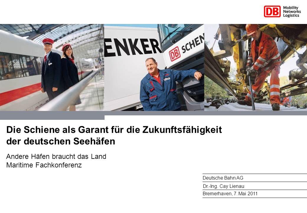 Die Schiene als Garant für die Zukunftsfähigkeit der deutschen Seehäfen
