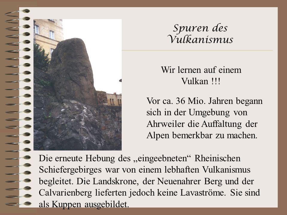 Spuren des Vulkanismus