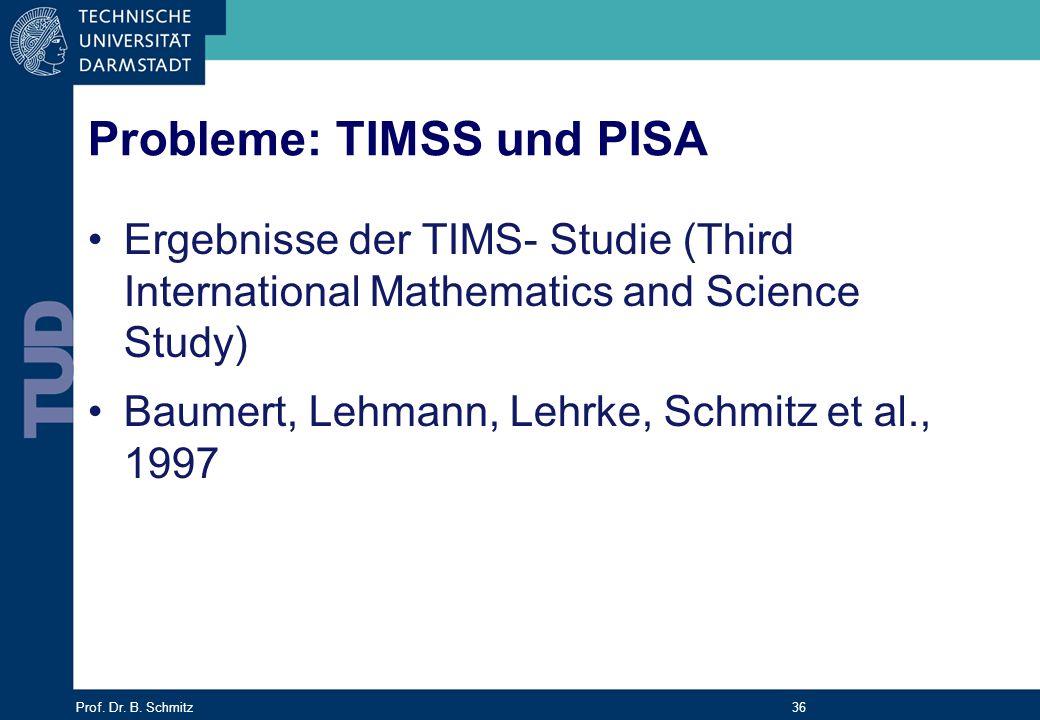 Probleme: TIMSS und PISA