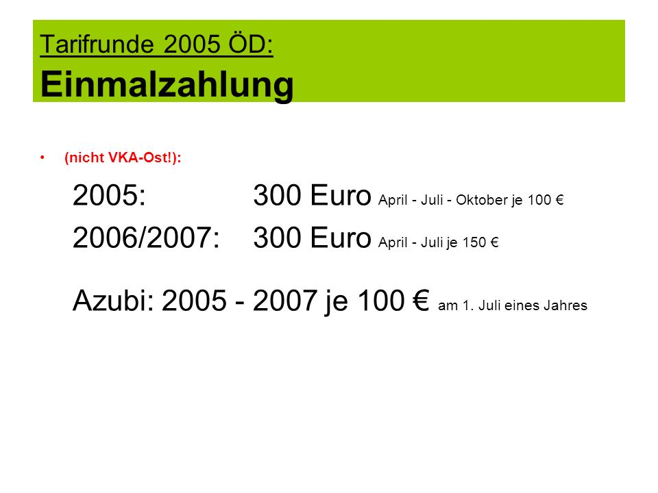 Tarifrunde 2005 ÖD: Einmalzahlung