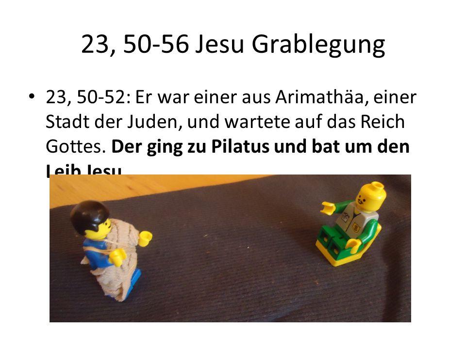 23, 50-56 Jesu Grablegung