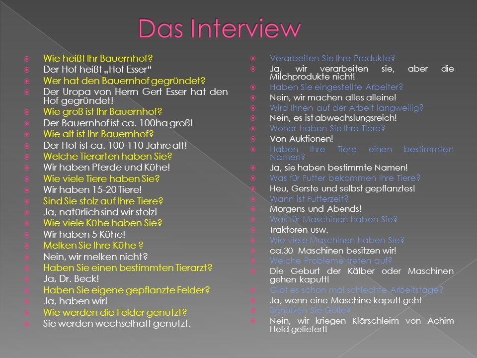"""Das Interview Wie heißt Ihr Bauernhof Der Hof heißt """"Hof Esser"""