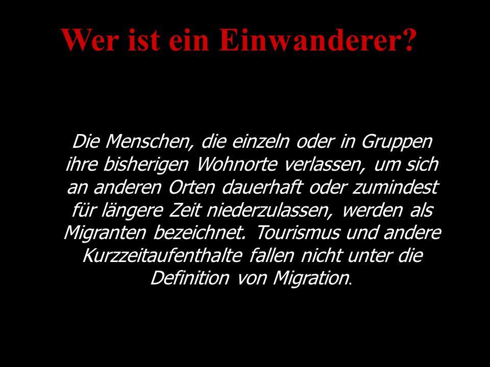 Wer ist ein Einwanderer