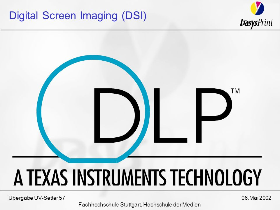 Digital Screen Imaging (DSI)