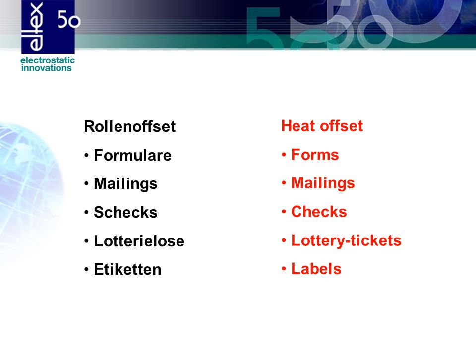 Rollenoffset Formulare. Mailings. Schecks. Lotterielose. Etiketten. Heat offset. Forms. Checks.
