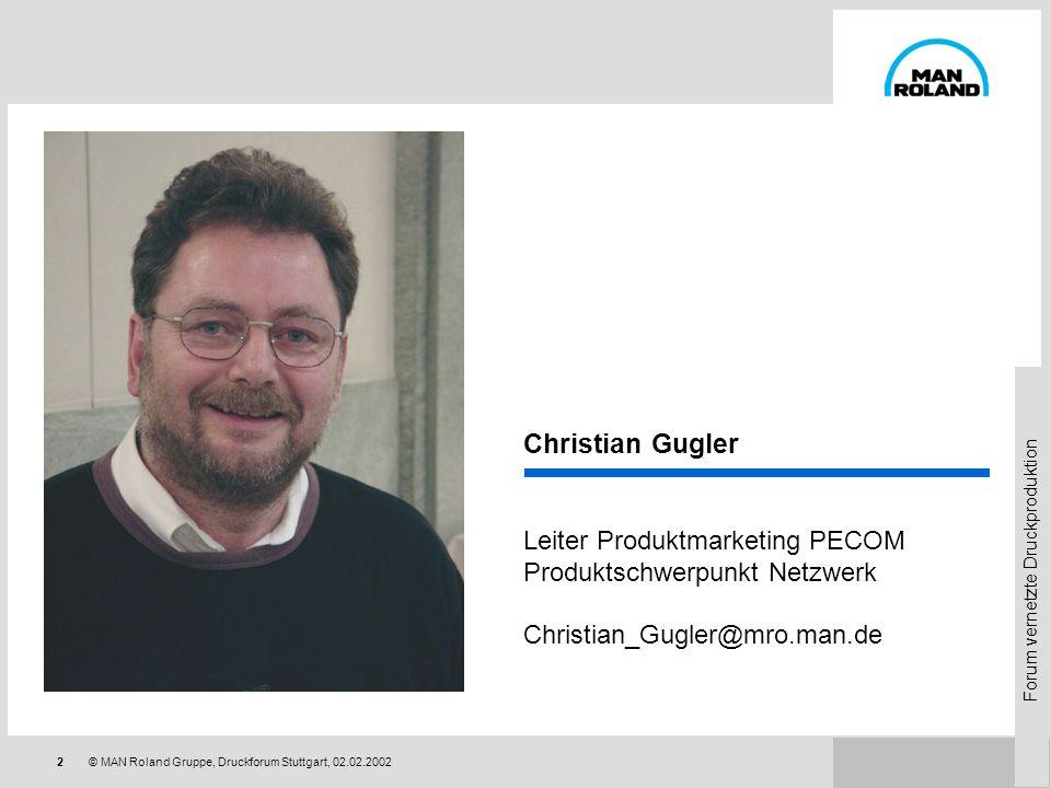 Christian Gugler Leiter Produktmarketing PECOM