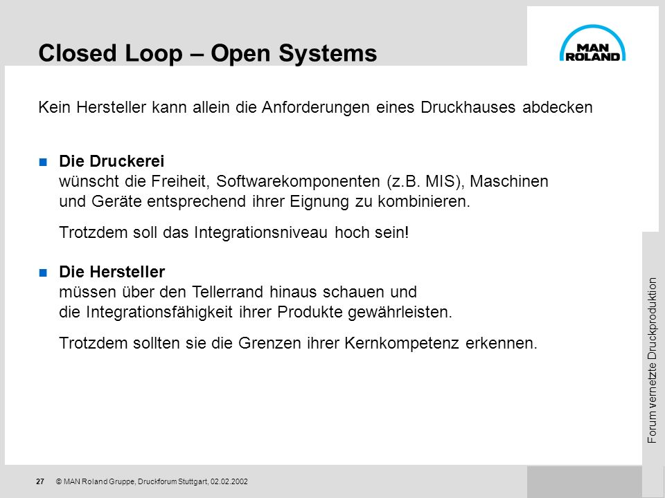 Closed Loop – Open Systems