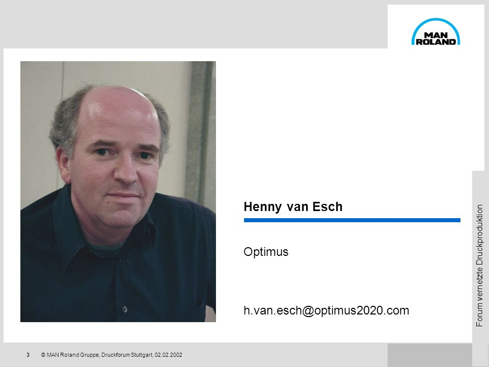 Henny van Esch Optimus h.van.esch@optimus2020.com