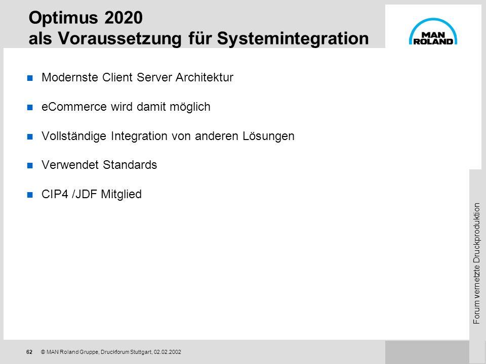 Optimus 2020 als Voraussetzung für Systemintegration